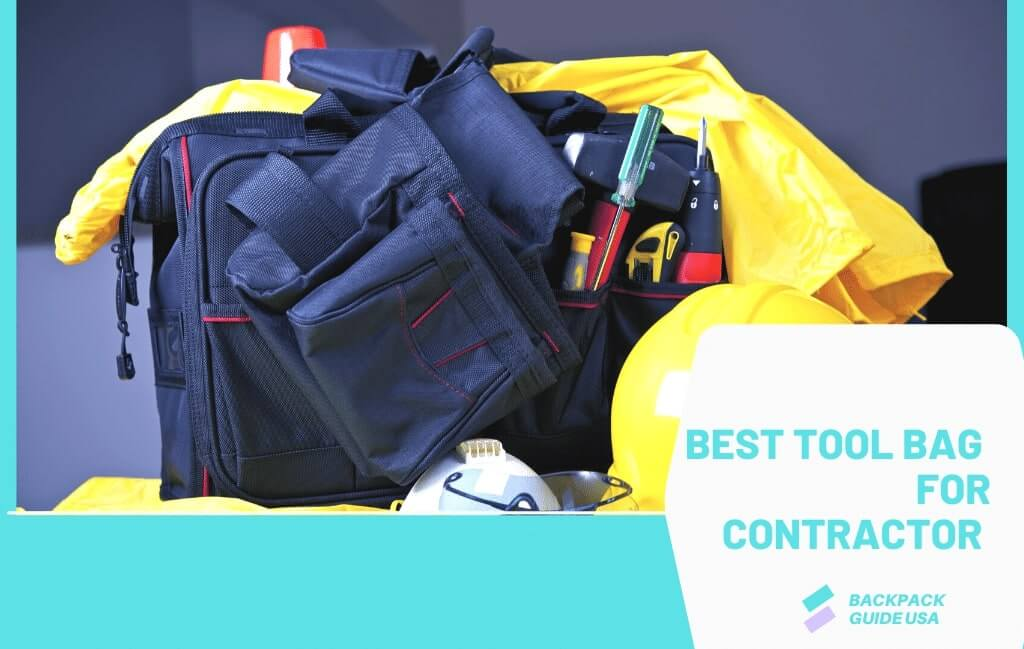 Best tool bag for contractor