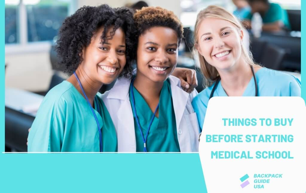 What to buy before starting medical school