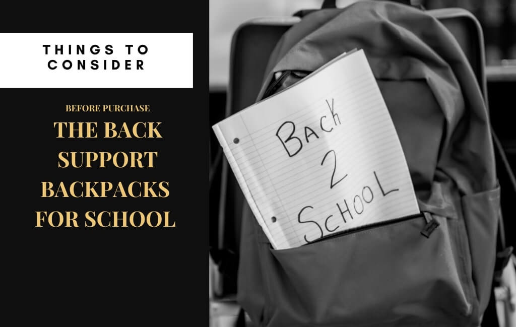 Tips on How to Choose The Right Back Support Backpack