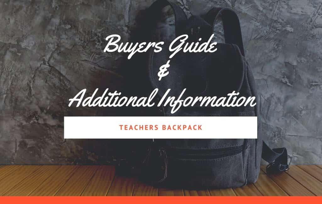 Buyers Guide and Additional Information for Teachers Backpack