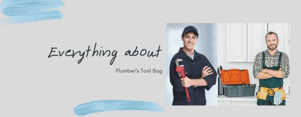 Everything about Plumber's Tool Bag