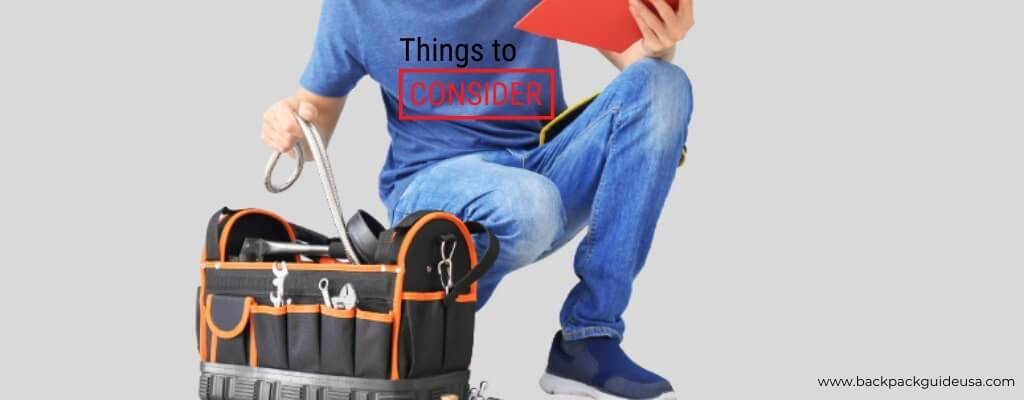 Things to Consider for Best Carpenter Tool Bag