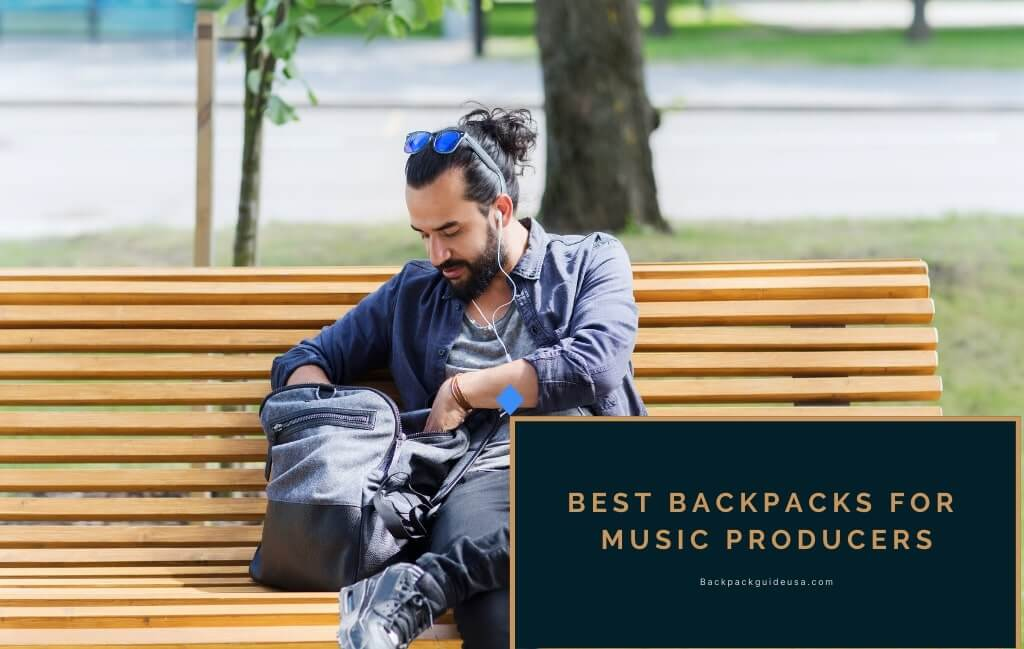 Best Backpacks for Music Producers