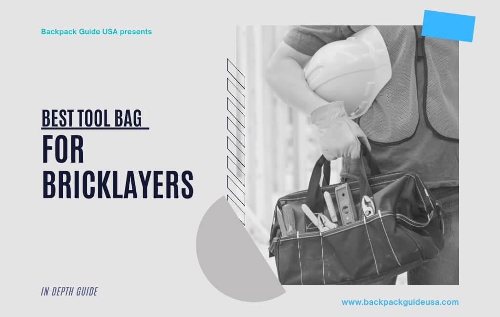 Best Tool Bag for Bricklayers
