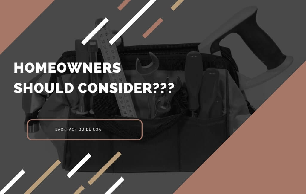 Things to Consider Before Buying Best Tool Bag for Homeowner